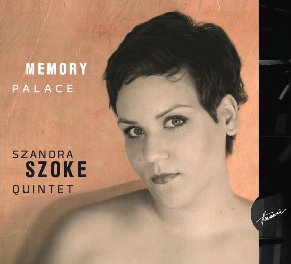 Szoke Szandra Quintet – Memory Palace