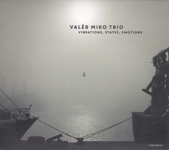 Valer_Miko_Trio__Vibrations_States_Emotions