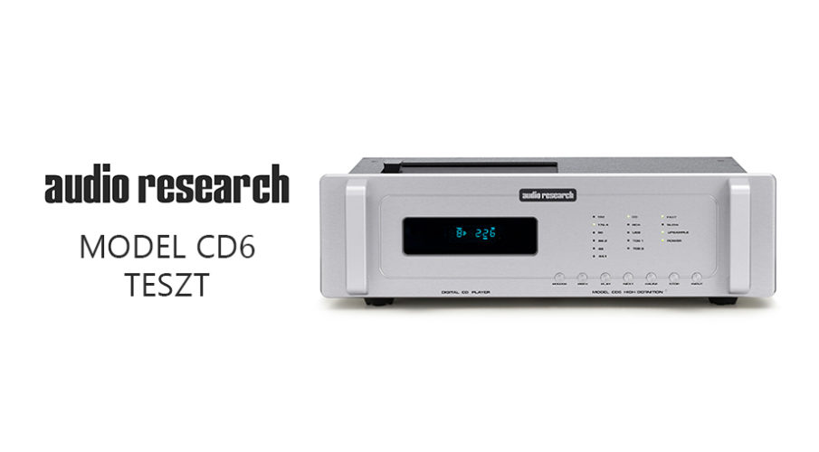 Audio Research – Model CD6 High Definition CD-lejátszó/DAC